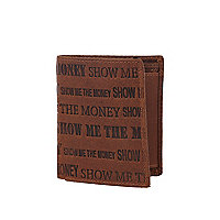 Brown leather show me the money print wallet