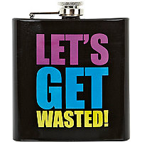 Let's get wasted hip flask
