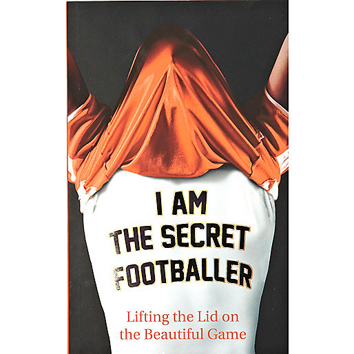 I am the Secret Footballer book