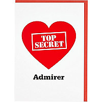 Top secret admirer greeting card