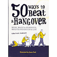 50 Ways to Beat a Hangover book