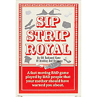 Sip strip royal drinking game