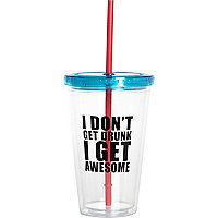 I don't get drunk novelty cup