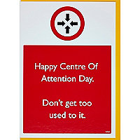 Centre of attention greeting card