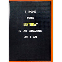 Amazing birthday card