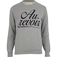 Grey au revoir print sweatshirt