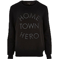 Black home town hero sweatshirt