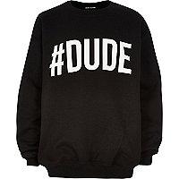 Schwarzer Pullover mit #Dude-Print