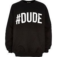 Boys black #dude print sweatshirt