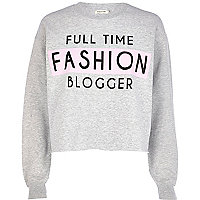 Grey full time fashion blogger sweatshirt