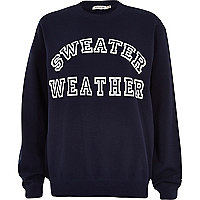 Navy sweater weather print sweatshirt