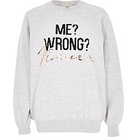 Grey never wrong foil print sweatshirt