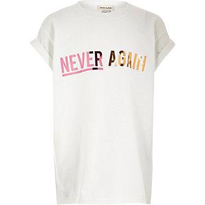 Girls white 'Never Again' print T-shirt