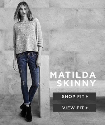 Matilda Skinny
