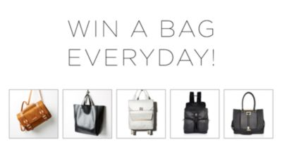 WIN A BAG EVERYDAY!