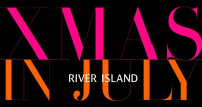 RIVER ISLAND CHRISTMAS IN JULY