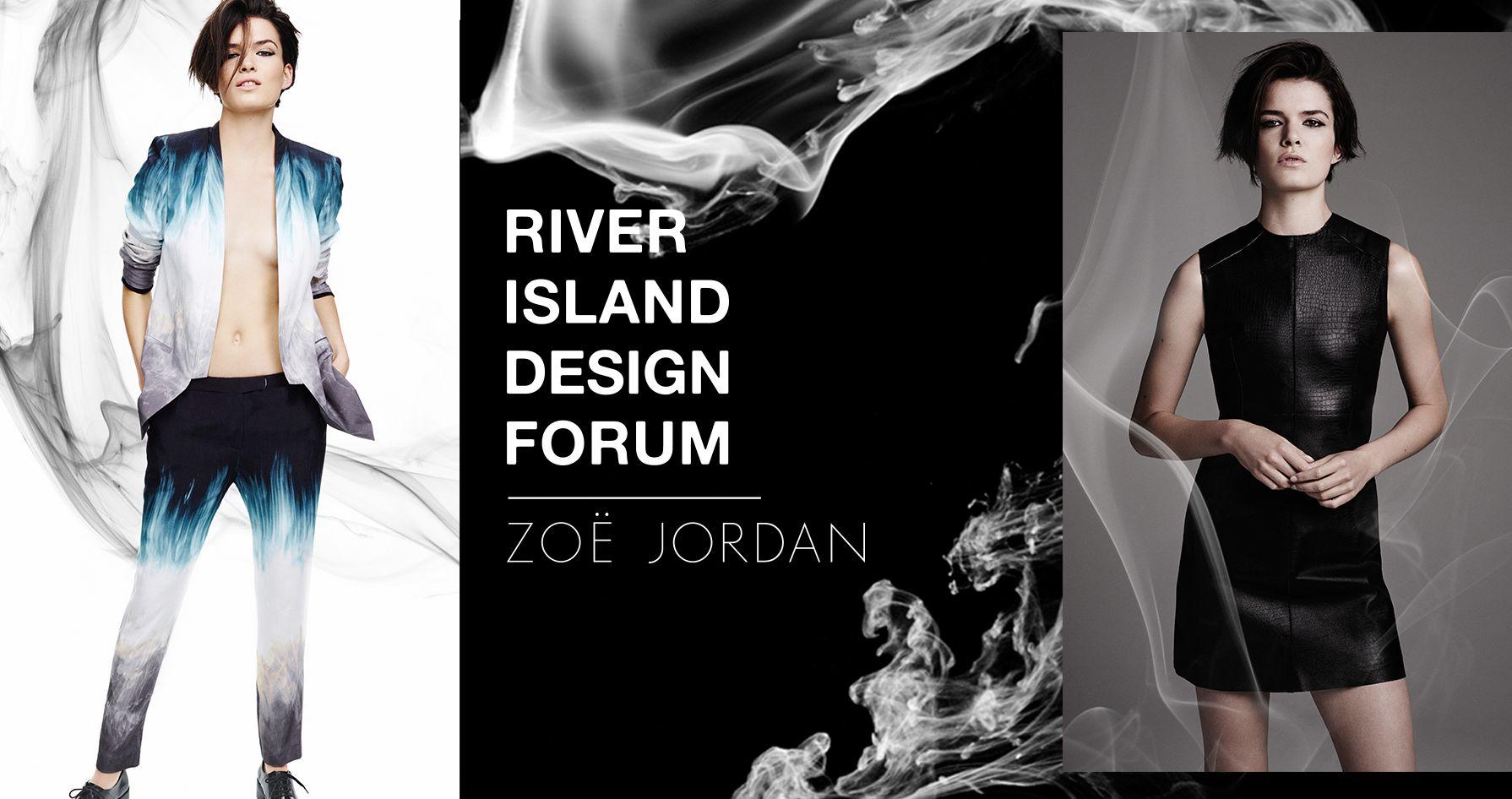 ZOE JORDAN FOR RIVER ISLAND DESIGN FORUM