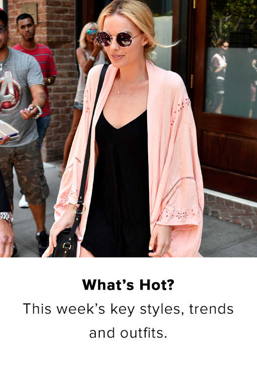 WHAT'S HOT?