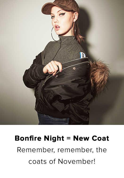 BONFIRE NIGHT = NEW COAT