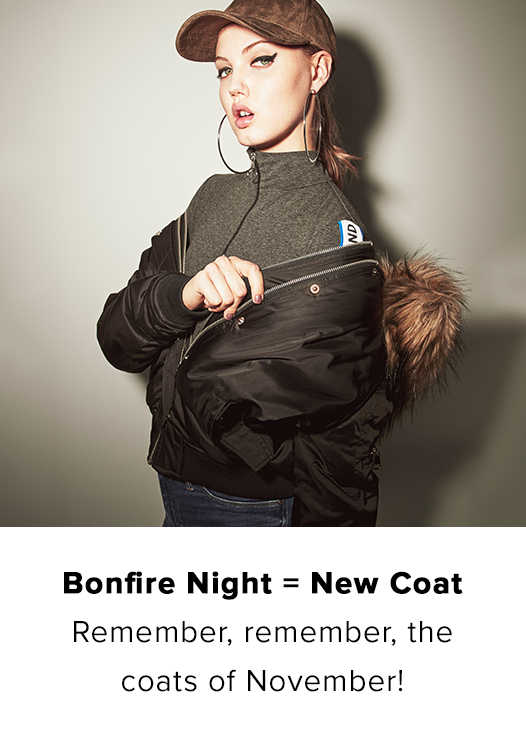 BONFIRE NIGHT = NEW COAT