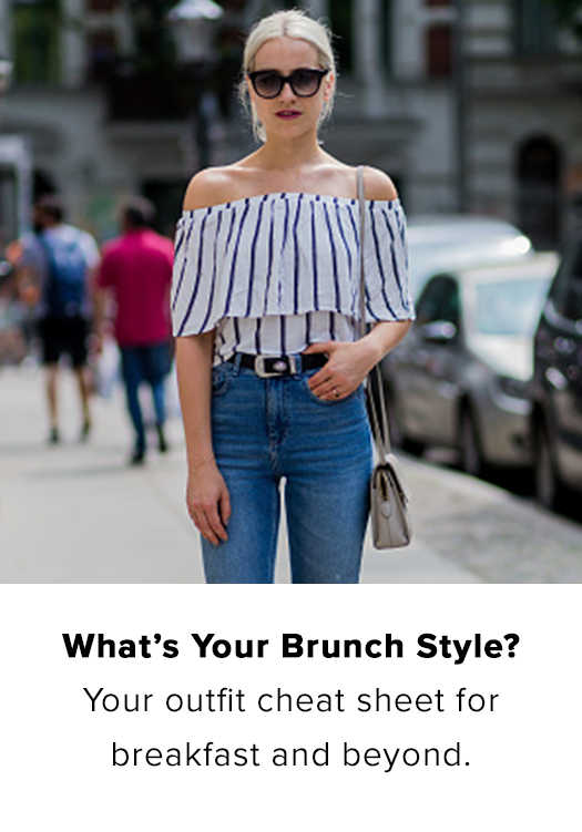 WANT YOUR BRUNCH STYLE?