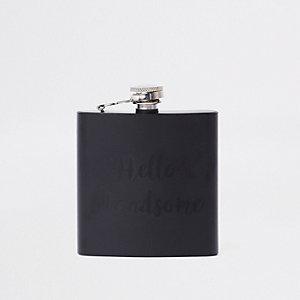 Black 'hello handsome' hip flask