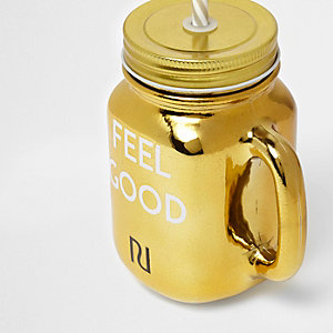 Gold metallic 'feel good' drinking jar