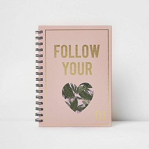 Light pink A5 'follow your heart' notebook