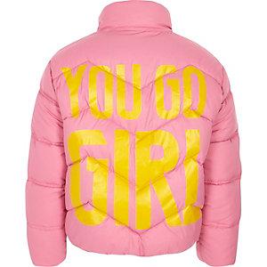 Girls pink 'you go girl' print puffer jacket