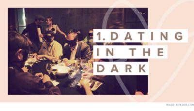 Speed dating in the dark london