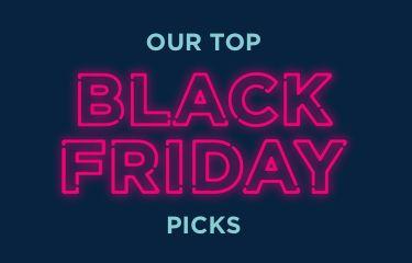 Black Friday Picks