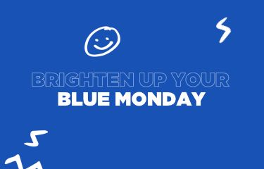 Brighten up your Blue Monday