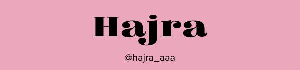 Hajra @hajra_aaa