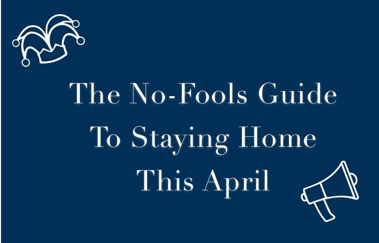 The No-Fools Guide To Staying Home