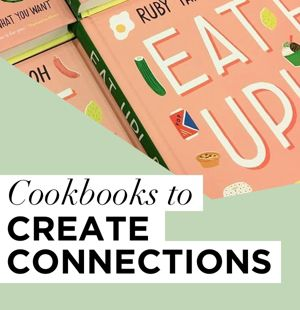 Six cookbooks to create connection