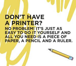 Don't Have A Printer?